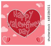 happy valentine's day romantic... | Shutterstock .eps vector #668186311