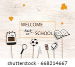 welcome back to school concept ... | Shutterstock .eps vector #668214667