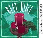 healthy fresh beetroot fruit... | Shutterstock .eps vector #668215921