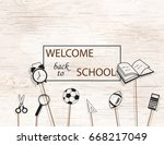 welcome back to school concept ... | Shutterstock . vector #668217049