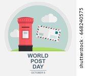 world post day  october 9.... | Shutterstock .eps vector #668240575