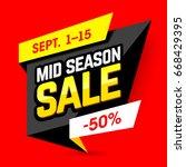 mid season sale banner design... | Shutterstock .eps vector #668429395