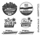 set of yacht logos  labels ... | Shutterstock .eps vector #668497321