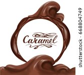 liquid chocolate  caramel or... | Shutterstock .eps vector #668804749