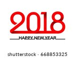 happy new year 2018  red ribbon. | Shutterstock .eps vector #668853325