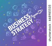 business strategy concept.... | Shutterstock .eps vector #668985535
