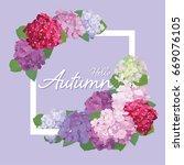 decorative vintage hydrangea... | Shutterstock .eps vector #669076105