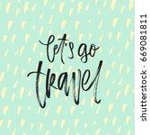 trendy hand lettering poster.... | Shutterstock .eps vector #669081811