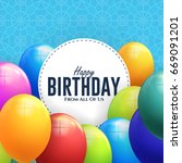 happy birthday concept... | Shutterstock .eps vector #669091201