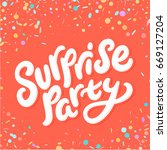 surprise party sign.  | Shutterstock .eps vector #669127204