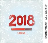 happy new year 2018 loading.... | Shutterstock .eps vector #669130519