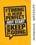 the timing is never perfect.... | Shutterstock .eps vector #669154195