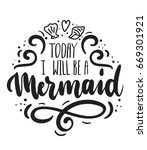 today i will be a mermaid card... | Shutterstock .eps vector #669301921