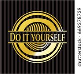 do it yourself gold shiny emblem | Shutterstock .eps vector #669378739