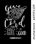 give thanks to the lord for he... | Shutterstock .eps vector #669591109