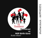 turkish holiday demokrasi ve... | Shutterstock .eps vector #669940351