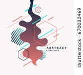 trendy abstract background.... | Shutterstock .eps vector #670032469