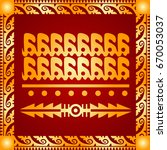 golden cultural ornaments of... | Shutterstock .eps vector #670053037