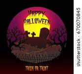 happy halloween with tomb stone.... | Shutterstock .eps vector #670070845