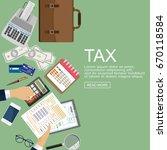 tax payment  financial... | Shutterstock .eps vector #670118584