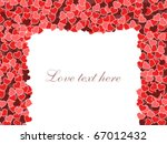 love and romance. hearts frame... | Shutterstock .eps vector #67012432