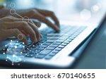 businesswoman hand working with ... | Shutterstock . vector #670140655