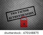 Small photo of Two Factor Authentication text with red lock