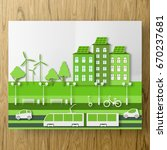 paper ecology concept of city... | Shutterstock .eps vector #670237681
