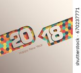 happy new year 2018 text design ... | Shutterstock .eps vector #670237771