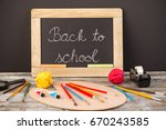 back to school  school supplies ... | Shutterstock . vector #670243585