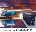 ship with container truck and... | Shutterstock . vector #670264399