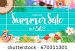 summer sale background. top... | Shutterstock .eps vector #670311301