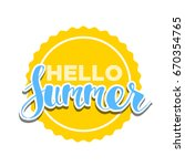hello summer on color circle.... | Shutterstock .eps vector #670354765
