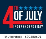 fourth of july independence day | Shutterstock .eps vector #670380601