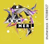 trendy vector summer cards... | Shutterstock .eps vector #670388527