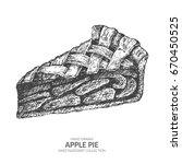 hand drawn piece of apple pie...   Shutterstock .eps vector #670450525