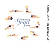 yoga poses for better sleep....   Shutterstock .eps vector #670470091