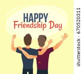 happy friendship day greeting... | Shutterstock .eps vector #670520311