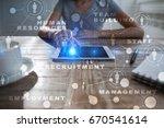 human resource management  hr ... | Shutterstock . vector #670541614