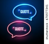 neon sign speech bubble. vector ... | Shutterstock .eps vector #670577341