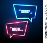 neon sign speech bubble. vector ... | Shutterstock .eps vector #670577371