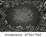 pizza ingredients on chalkboard ... | Shutterstock .eps vector #670617565