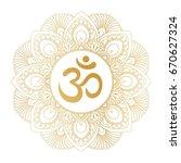 golden aum om ohm symbol in... | Shutterstock .eps vector #670627324