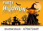 halloween pumpkins and dark... | Shutterstock .eps vector #670672669