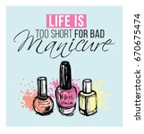 life is too short for bad... | Shutterstock .eps vector #670675474
