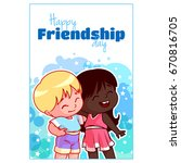 greeting card for friendship... | Shutterstock .eps vector #670816705
