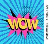 comic speech bubbles with text... | Shutterstock .eps vector #670834129