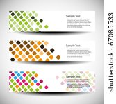 colorful vector set of three... | Shutterstock .eps vector #67085533