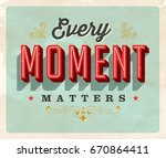 vintage style inspirational... | Shutterstock .eps vector #670864411
