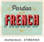 vintage style idiom postcard  ... | Shutterstock .eps vector #670864465